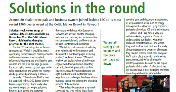 Around 80 dealer principals and business owners joined Toshiba TEC at its most recent T360 dealer event