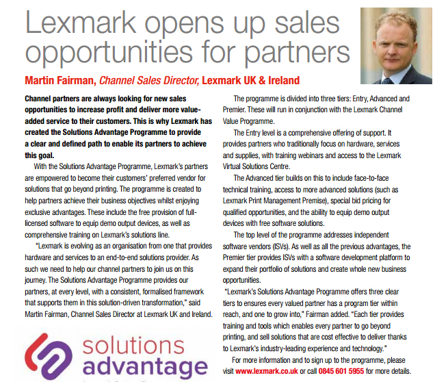 With the Solutions Advantage Programme, Lexmark's partners are empowered to become their customers' preferred vendor